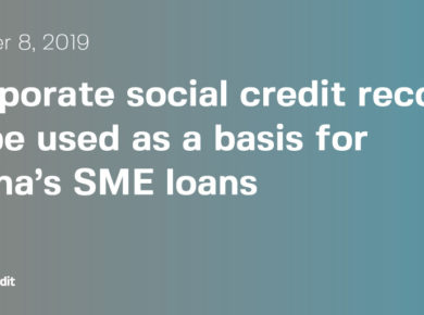 China Corporate Social Credit - Social Credit and SME Loan Financing