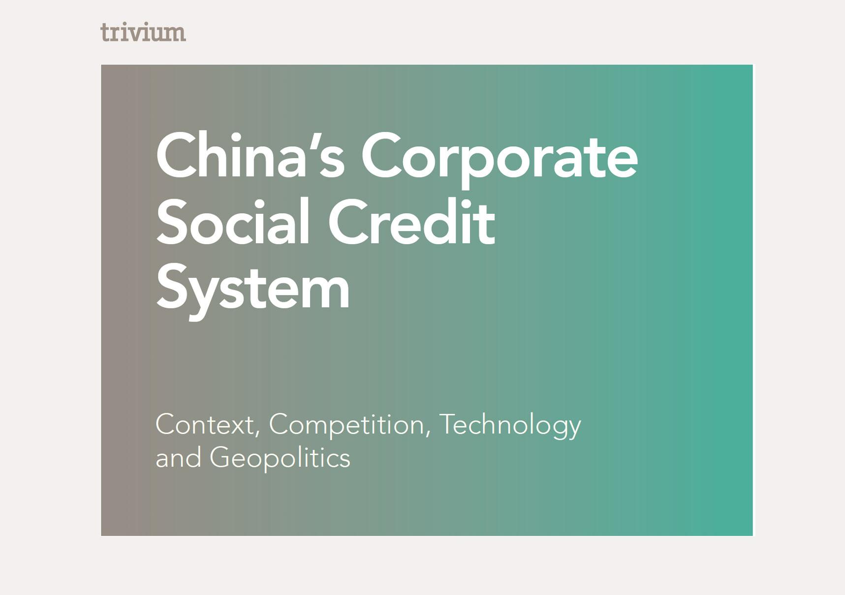 China's Corporate Social Credit System Trivium Report
